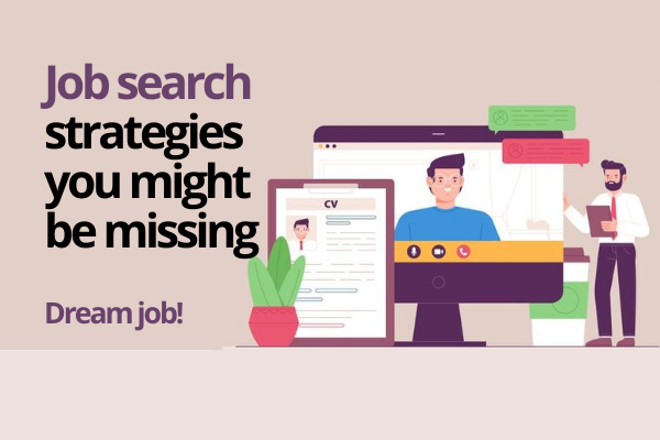 Use these tips to strengthen you search for your dream job