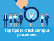 Tips to ace campus placements