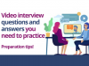 Common video interview questions