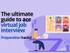 Virtual interviews hacks