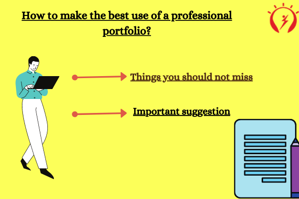 How to make the best use of a professional portfolio?