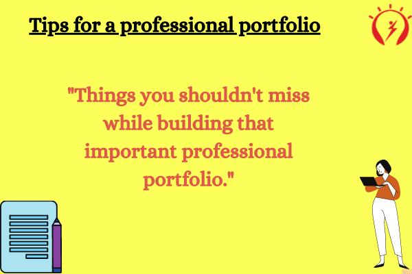 Tips for a professional portfolio