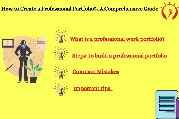 How to Create a Professional Portfolio?- A Comprehensive Guide