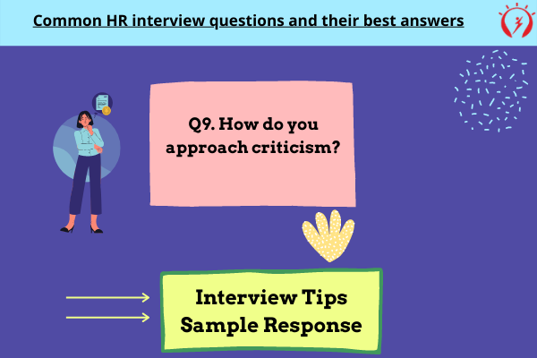HR Interview -How do you approach criticism?
