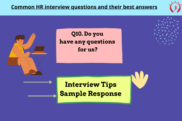 HR Interview -Do you have any questions for us?
