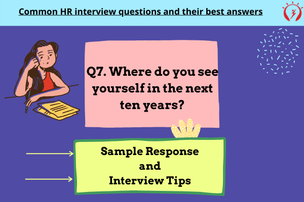 HR Interview -Where do you see yourself in the next ten years?
