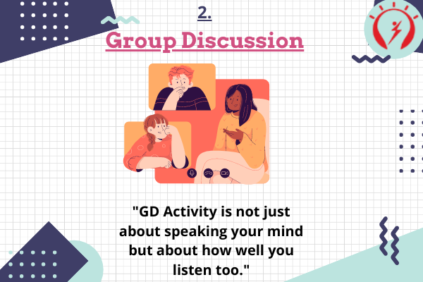 Group Discussion Rounds during Campus Placements