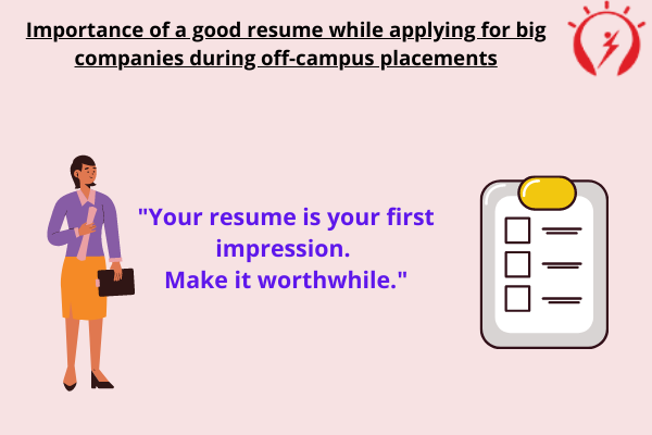 Importance of a good resume during off-campus placements drive