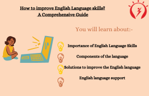 How to improve English Language skills_- A Comprehensive Guide
