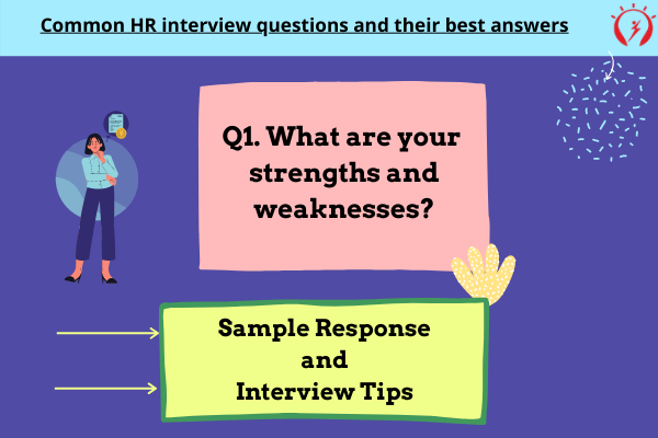 HR Interview -What are your strengths and weaknesses?