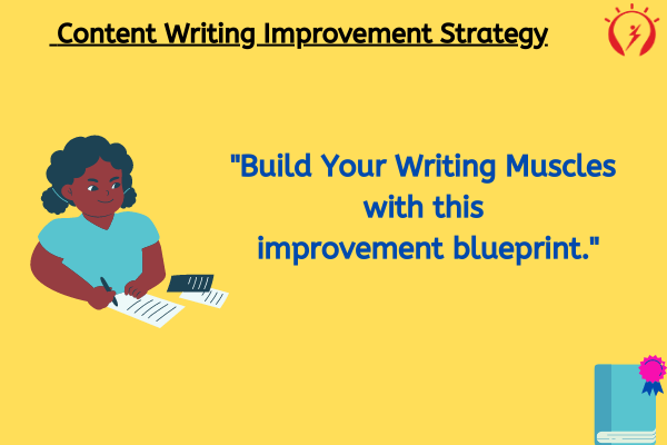 Content Writing Improvement Strategy