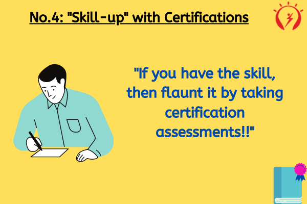 "No.4: ""Skill-up"" with Certifications"