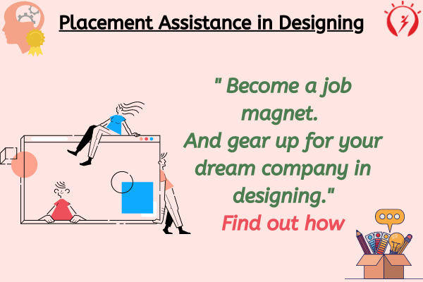 Placement Assistance in Designing