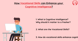 How Vocational Skills can Enhance your Cognitive Intelligence?