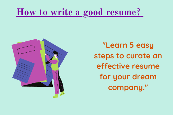 How to write a good resume?