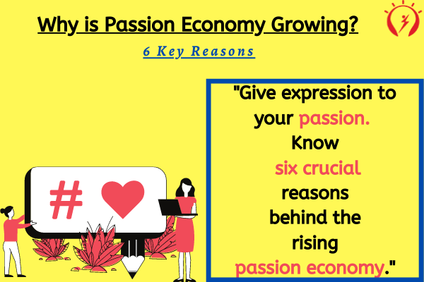 Why is Passion Economy Growing?