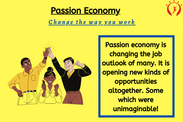 """Passion Economy"" is Transforming Your Outlook on Jobs"