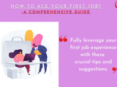How to Ace your First Job-A Comprehensive Guide