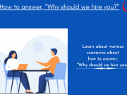"How to answer, ""Why should we hire you?"""