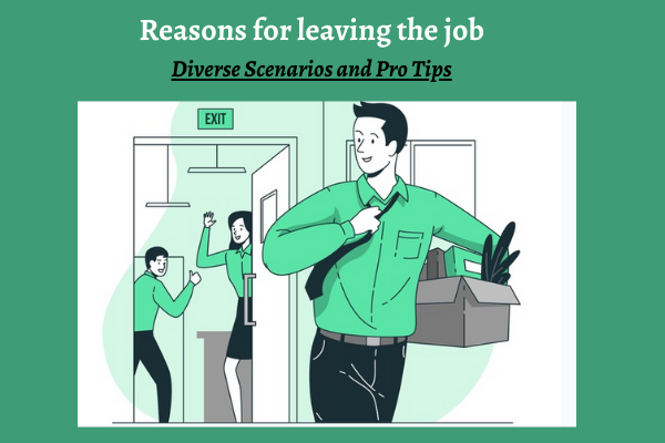 How to give the Reason for Leaving a Job ?