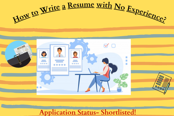 How to Write a Resume with No Experience (2)
