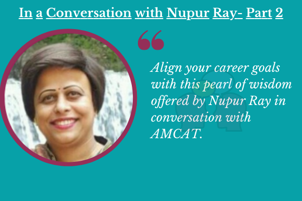 In a Conversation with Nupur Ray- Part 2