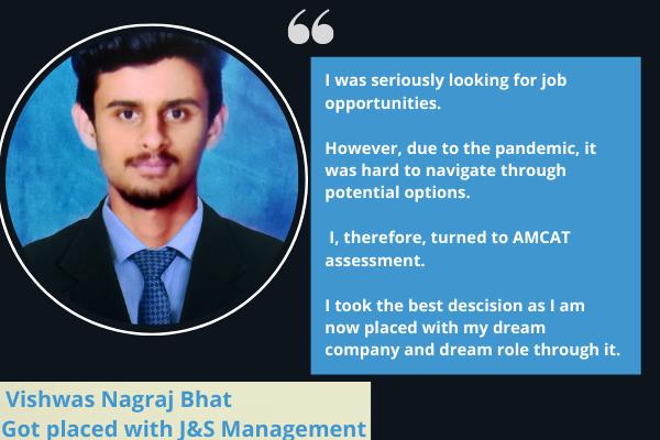 Vishwas Nagraj Bhat Got placed with J&S Management